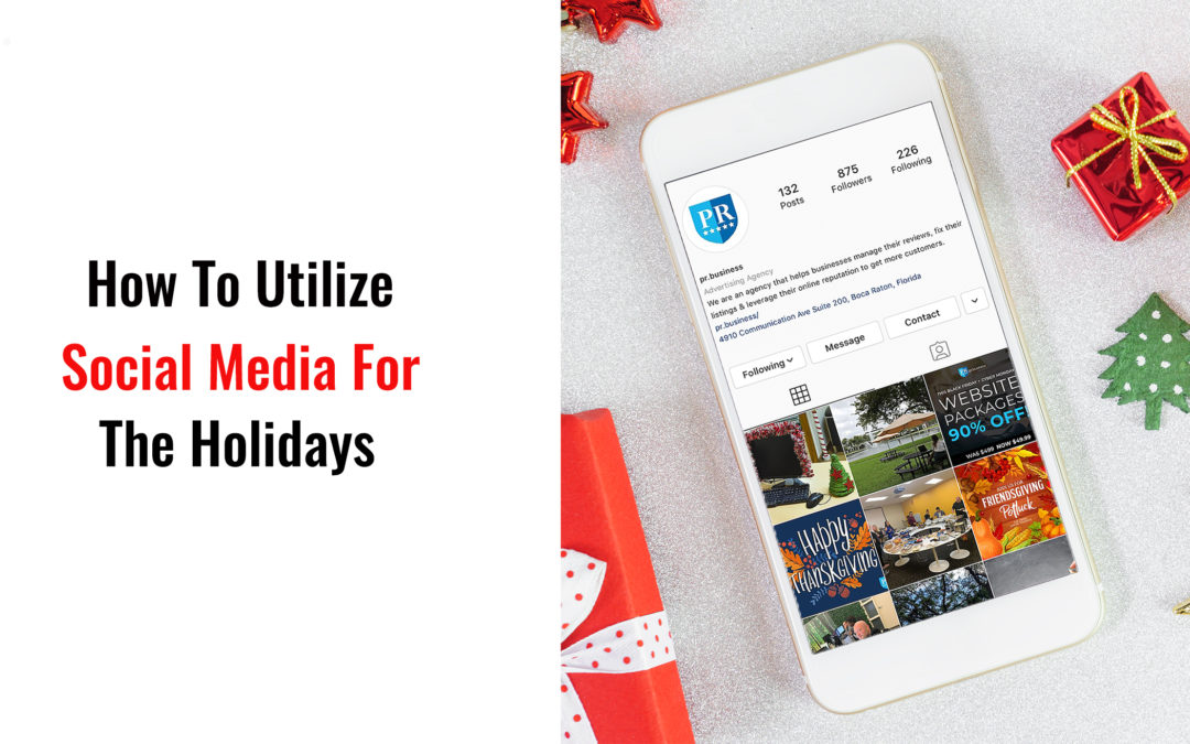 How To Utilize Social Media For The Holidays