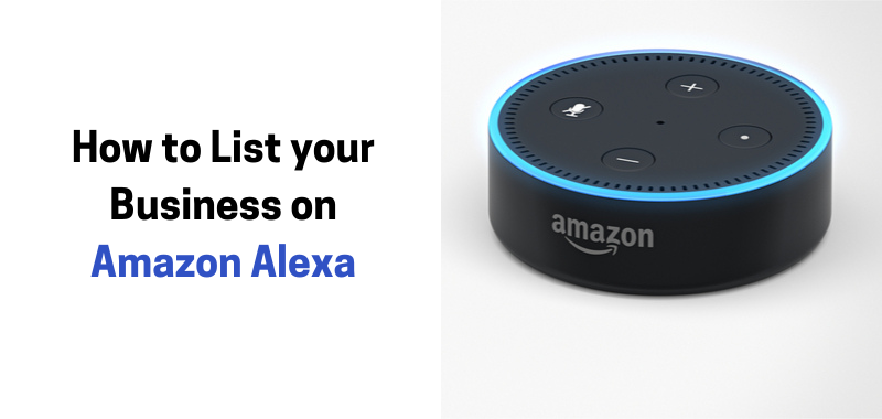 How to List Your Business on Amazon Alexa