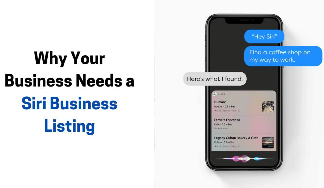 Why Your Business Needs a Siri Business Listing