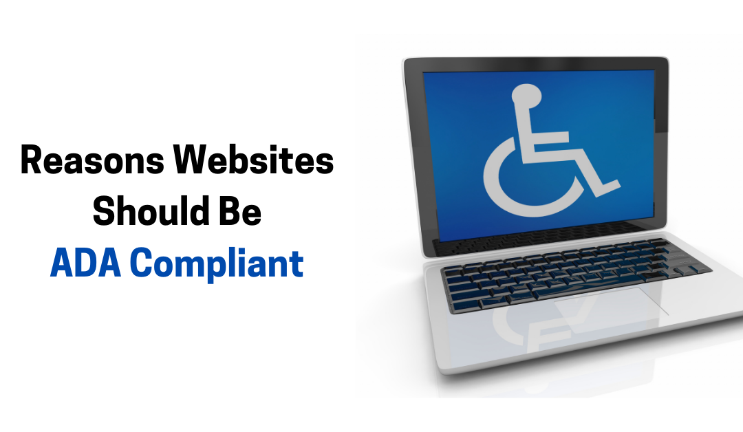 Reasons Websites Should be ADA Compliant